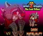 Dark Metalmutt. Invizimals Tribos Perdidas. Estes Invizimals escuros são maus, agressivos e arrogantes