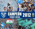 Vélez Sarsfield, campeão do Torneo Inicial 2012, Argentina