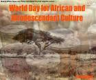 Dia Mundial da Cultura Africana e Afrodescendente
