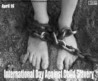 Dia Internacional Contra a Escravidão Infantil