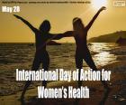 Dia Internacional da Ação pela Saúde da Mulher